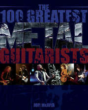 100 Greatest Metal Guitarists by Joel McIver (Paperback, 2008)