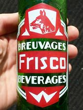 1940's FRISCO 11oz ACL Trois-Rivieres, Quebec green soda pop bottle FREE SHIP!