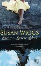 Home Before Dark by Susan Wiggs (2011, Paperback)