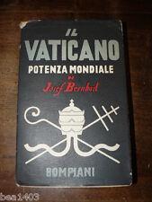 BERNHART Joseph Il Vaticano potenza mondiale Milano Bompiani 1936
