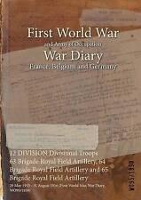 12 Division Divisional Troops 63 Brigade Royal Field Artillery, 64 Brigade...