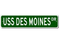 USS DES MOINES CA 134 Ship Navy Sailor Metal Street Sign - Aluminum