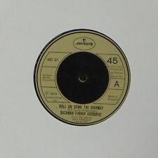 """BACHMAN-TURNER OVERDRIVE 'ROLL ON DOWN THE HIGHWAY' UK 7"""" SINGLE"""