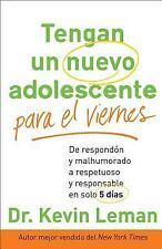 Tengan un Nuevo Adolescente para el Viernes : De Respondón y Malhumorado a...
