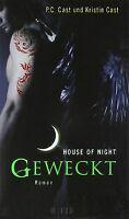 Geweckt: House of Night 8 von Cast, Kristin, Cast, P.C. | Buch | Zustand gut