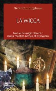 La Wicca : Guide de pratique individuelle ( Old magie blanche) Paranormal-NEUF