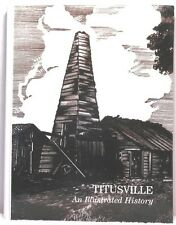 Signed TITUSVILLE AN ILLUSTRATED HISTORY Clark Pennsylvania PA Crawford County