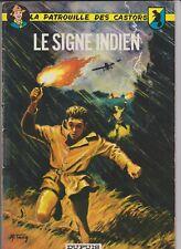 LA PATROUILLE DES CASTORS MITACQ EO N° 10 1963 LE SIGNE INDIEN
