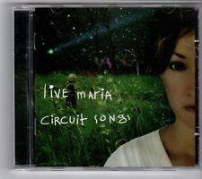 (GL883) Live Maria, Circuit Songs - 2007 CD