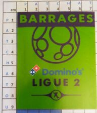 France Patch Badge LFP Ligue 2 Domino's Barrage Ligue 2 vs National Grenoble etc