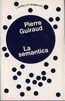 LA SEMANTICA di Pierre Guiraud  1973 Bompiani editore - linguistica