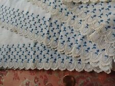 Wow! Antique lace Hand Embroidered detailed tiny Blue flowers flounce almost 3 Y