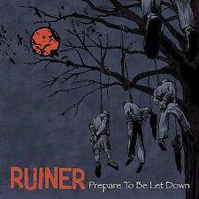 Prepare to Be Let Down by Ruiner (CD, Jun-2007, Bridge 9 Records)