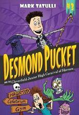 Desmond Pucket: Desmond Pucket and the Cloverfield Junior High Carnival of Horro
