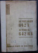 FIAT AUTOCARRO BUS 642 N / RN catalogo ricambio spares catalogue Ersatzteilliste