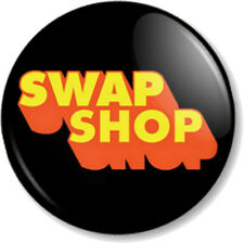 "SWAP SHOP 1"" Pin Button Badge BBC Retro Childrens Saturday Morning Kids TV 70s 1"