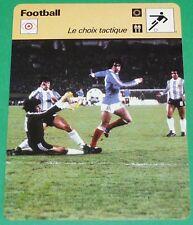 FOOTBALL CHOIX TACTIQUE MUNDIAL 78 ARGENTINA FILLOL PASARELLA ROCHETEAU FRANCE