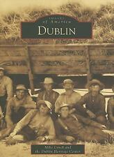 Images of America: Dublin by Mike Lynch (2007, Paperback)