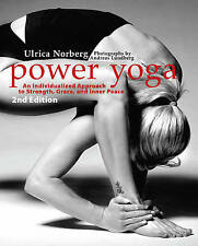 Power Yoga: An Individualized Approach to Strength, Grace, and Inner Peace by...