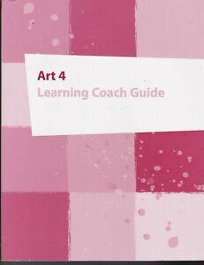 K12 ART 4: LEARNING COACH GUIDE, 2016