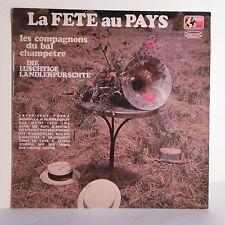 "33T FETE PAYS LP 12"" COMPAGNONS BAL CHAMPETRE - DIE LUSCHTIGE - MONDIO MUSIC 40"