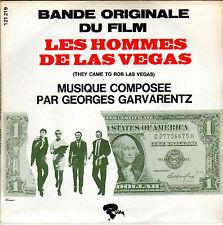 BOF LES HOMMES DE LAS VEGAS GEORGES GARVARENTZ FRENCH 45 SINGLE OST