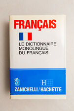 FRANCAIS - Le dictionnaire monologue du Francais - Zanichelli - Hachette - 1989