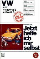 Handbuch / Reparaturanleitung VW Typ 4 - 411, 411 E, 412 E, 412, 412 S - ab 1968