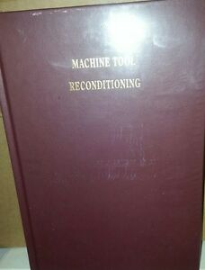 """EDWARD CONNELLY BOOK """" MACHINE TOOL RECONDITIONING""""  NEW"""