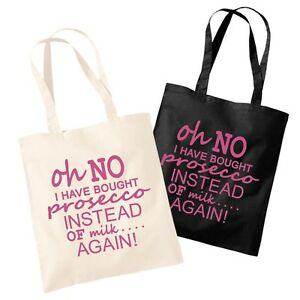Oh No I Have Bought Prosecco Instead Of Milk Again Cotton Shopping Tote Bag