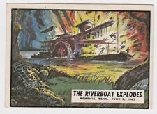 1962 TOPPS CIVIL WAR NEWS CARD #45 THE RIVERBOAT EXPLODES