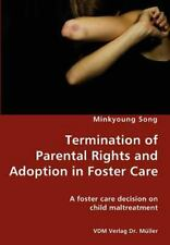 Termination of Parental Rights and Adoption in Foster Care - A foster -ExLibrary
