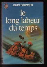 J'ai Lu 0848 John Brunner LE LONG LABEUR DU TEMPS