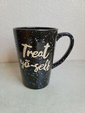 New listing Treat Yo Self Coffee Mug