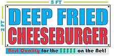DEEP FRIED CHEESEBURGER Banner Sign NEW Larger Size Best Quality 4 The $$$