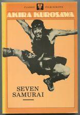 Akira Kurosawa / Seven Samurai A Film 1984