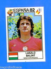 SPAGNA ESPANA '82 -Panini-Figurina-Sticker n. 187 - BALINT - UNGHERIA -Rec