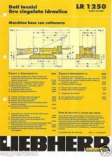 Equipment Brochure - Liebherr - LR 1250 - Tall Crane Base - 1999 (EB929)