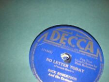 78RPM Decca 4426 Dick Robertson, No Letter Today / I Walk Alone weak V to V