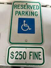 """Vintage - """"Reserved Parking"""" Handicapped Sign with 250 fine sign Set of 2 18"""""""