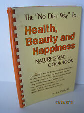"""The """"No Diet Way"""" To Health, Beauty And Happiness by Joe Parkhill"""