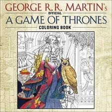 NEW The Official A Game of Thrones Adult Coloring Book: George R.R. Martin