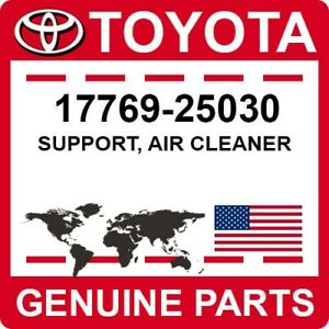 17769-25030 Toyota OEM Genuine SUPPORT, AIR CLEANER