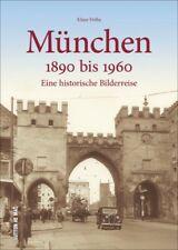 München 1890 bis 1960 Bayern Stadt Geschichte Bildband Bilder Fotos Buch Book AK