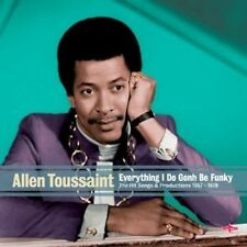 Allen Toussaint - Everything I Do Gonh Be Funky [New CD] UK - Import
