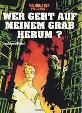 Die Hölle der Pelgrems 1-2 (Z1, 1. Auflage), Arboris