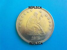 1872 or 1878 USA One Dollar Seated Liberty Coin Novelty Collector/Reproduction