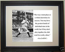 """Babe Ruth """" the way a team plays"""" Facsimile Autograph Quote Framed Photo"""