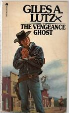 The Vengeance Ghost by Giles A. Lutz (1968 paperback)
