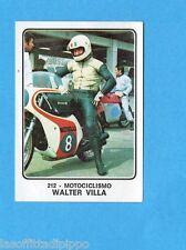 CAMPIONI dello SPORT 1973/74-Figurina n.212- W.VILLA - MOTOCICLISMO -Rec